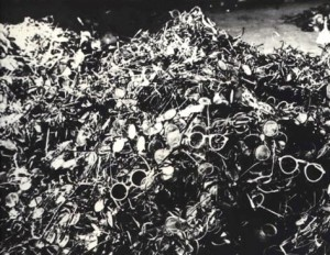 Heaps of glasses taken from gassed inmates at Auschwitz