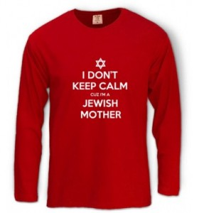 i-don39t-keep-calm-cuz-i39m-a-jewish-mother-long-sleeve-t-shirt_red_long_sleeve_tshirts_thumb_a92100cl