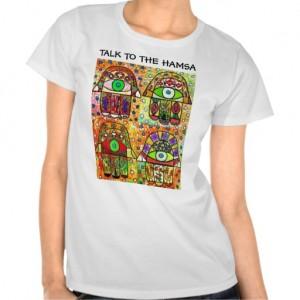 talk_to_the_hamsa_tee_shirts-r5b5372bc0acd4d979d28323bbf0bf94d_8nhmi_512